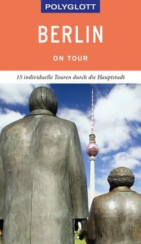 POLYGLOTT on tour Reiseführer Berlin - Manuela Blisse  [Taschenbuch]