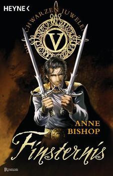 Die Schwarzen Juwelen - Band 5: Finsternis - Anne Bishop