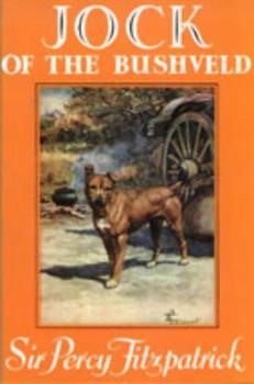 Jock of the Bushveld (MASKEW/LITBRI) - Fitzpatrick, Sir Percy