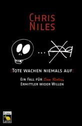 Tote wachen niemals auf - Chris Niles