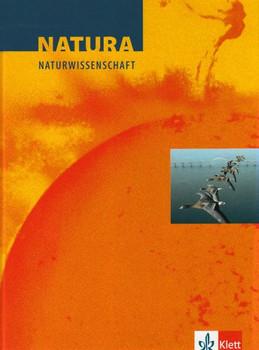 Natura Naturwissenschaft. Schülerband. Nordrhein-Westfalen