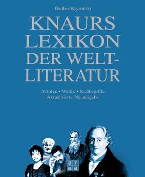Knaurs Lexikon der Weltliteratur - Diether Krywalski
