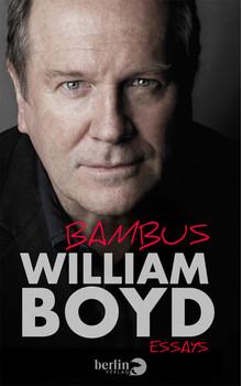 Bambus: Essays - Boyd, William