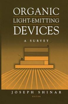 Organic Light-Emitting Devices. A Survey [Gebundene Ausgabe]