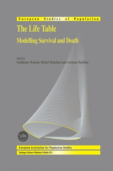 The Life Table. Modelling Survival and Death [Gebundene Ausgabe]