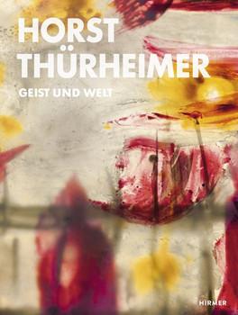 Horst Thürheimer. Geist und Welt [Gebundene Ausgabe]