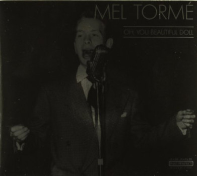 Mel Torme - Oh You Beautiful Doll