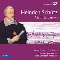 Poplutz/Rumpf/Rademann/Dresdner Kammerchor - Matthäus-Passion