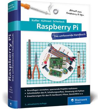 Peachy Raspberry Pi Das Umfassende Handbuch Christoph Scherbeck Wiring Digital Resources Almabapapkbiperorg