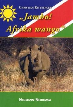 "Jambo! Afrika wango"" - Rittberger, Christian"