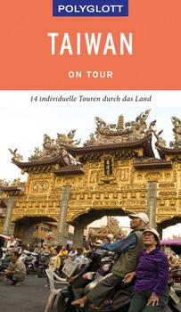 POLYGLOTT on tour Reiseführer Taiwan - Günter Whittome  [Gebundene Ausgabe]