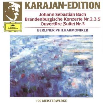 Herbert Von Karajan - Karajan-Edition: 100 Meisterwerke: Bach: Brandenburgische Konzerte Nr. 2, 3, 5