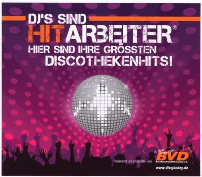 Various - DJ's sind Hitarbeiter - Hier sind ihre grössten Discothekenhits!