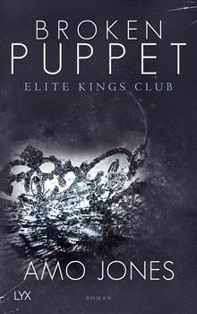 Broken Puppet - Elite Kings Club - Amo Jones  [Taschenbuch]