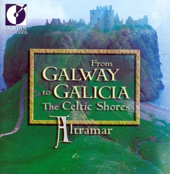 Altramar - From Galway to Galicia-the Celtic Shores