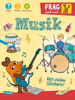 Frag doch mal ... die Maus: Musik. Fragen, Rätseln, Mitmachen - Petra Klose  [Taschenbuch]