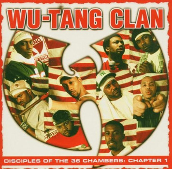 Wu-Tang Clan - Disciples of the 36 Chambers-Chapter 1