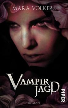 Vampirjagd. Roman - Mara Volkers [Taschenbuch]