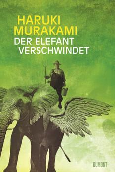 Der Elefant verschwindet: Erzählungen - Haruki Murakami
