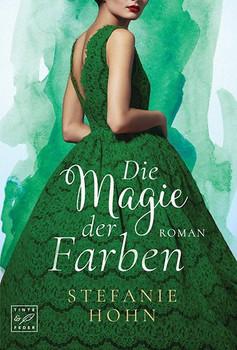 Die Magie der Farben - Stefanie Hohn [Taschenbuch]