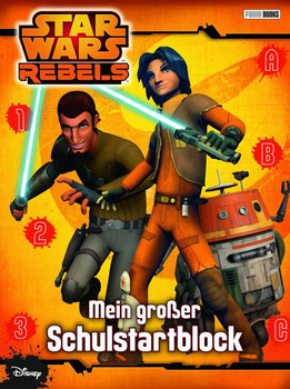 Star Wars Rebels: Meine großer Schulstartblock - Disney, Walt