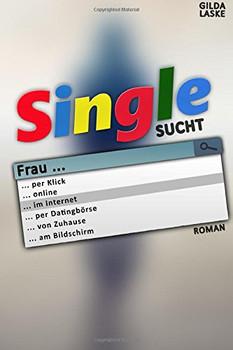 Single sucht Frau - Laske, Gilda