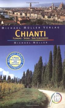 Chianti: Florenz, Siena, San Gimignano - Michael Müller