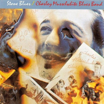 Charlie & Blues Band Musselwhite - Stone Blues