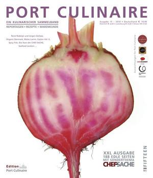 Port Culinaire Fifteen (No.15). Ein kulinarischer Sammelband (Ausgabe Nr. 15) [Taschenbuch]