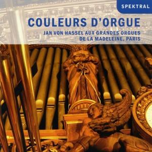 Jan Von Hassel - Couleurs d'Orgue - Werke von Alain, Muffat u.a.