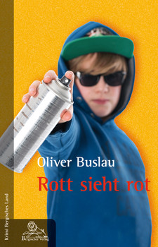 Rott sieht rot - Buslau, Oliver