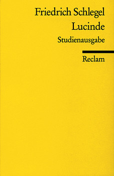 Lucinde. Studienausgabe - Friedrich Schlegel