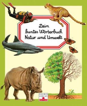 Schuber Natur und Umwelt. 3 Bde. Meer. Natur. Tiere. Dein buntes Wörterbuch - Marie-Renee Pimont