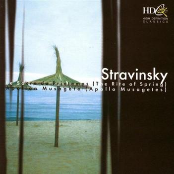 Stravinsky: Le Sacre du Printemps / Apollon Musagete
