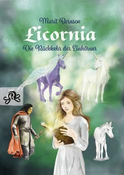 Licornia – Die Rückkehr der Einhörner - Marit Bernson  [Gebundene Ausgabe]