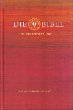 Die Bibel: Lutherübersetzung - Martin Luther [Gebundene Ausgabe]
