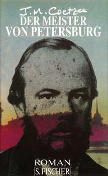 Der Meister von Petersburg - J. M. Coetzee