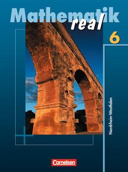 Mathematik real. Realschule Nordrhein-Westfalen - Neubearbeitung ab 2005: Mathematik real. 6. Schuljahr. Schülerbuch. Realschule Nordrhein-Westfalen. Neubearbeitung 2005 - Reinhold Koullen