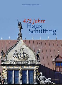 475 Jahre Haus Schütting - Georg Skalecki