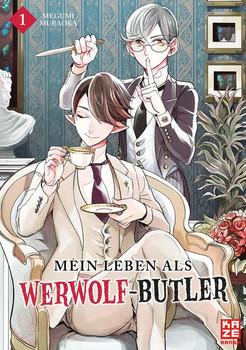 Mein Leben als Werwolf-Butler 01 - Megumi Muraoka  [Taschenbuch]