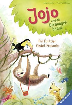 Jojo und die Dschungelbande, Band 1: Ein Faultier findet Freunde - Usch Luhn  [Gebundene Ausgabe]