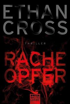 Racheopfer. Thriller - Ethan Cross  [Taschenbuch]