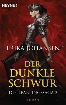 Der dunkle Schwur. Die Tearling-Saga 2 - Roman - Erika Johansen  [Taschenbuch]