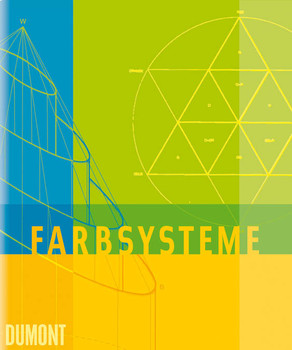 Farbsysteme in Kunst und Wissenschaft - Narciso Silvestrini