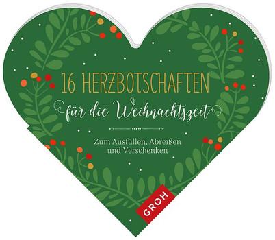 16 Herzbotschaften für die Weihnachtszeit. Zum Ausfüllen und Verschenken [Taschenbuch]