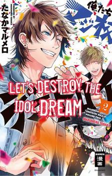 Let's destroy the Idol Dream 02 - Marumero Tanaka  [Taschenbuch]