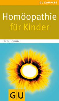 Homöopathie für Kinder - Sven Sommer