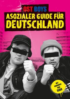Asozialer Guide für Deutschland - Ost Boys  [Taschenbuch]