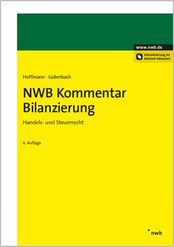 NWB Kommentar Bilanzierung: Handels- und Steuerrecht. - Wolf-Dieter Hoffmann