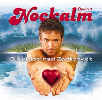 Nockalm Quintett - Die Kleine Insel Zärtlichkeit